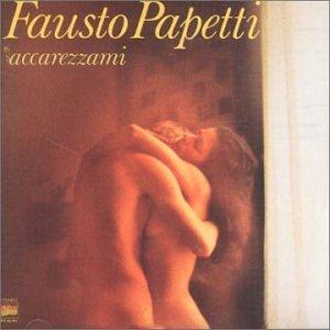 Fausto Papetti - Accerezzami - Zortam Music