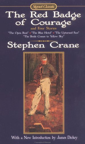 Red Badge of Courage and Four Stories, STEPHEN CRANE, R. W. STALLMAN