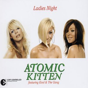 ATOMIC KITTEN - LADIES NIGHT LYRICS