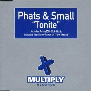 Phats & Small - Turn Around - Zortam Music