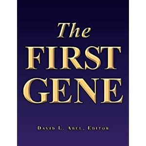 The First Gene: The Birth of Programming, Messaging and Formal Control