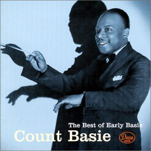 Count Basie - The Best Of Early Basie - Zortam Music