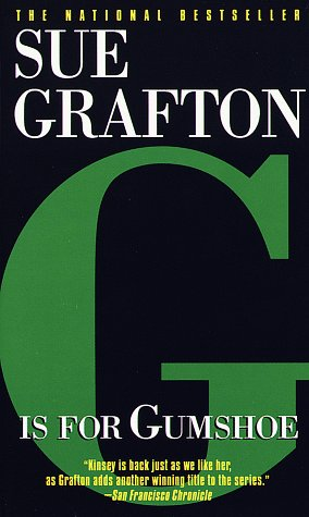 G Is for Gumshoe (Kinsey Millhone Mysteries (Paperback)), Sue Grafton