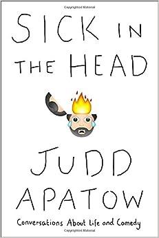 download Sick in the Head Judd Apatow epub