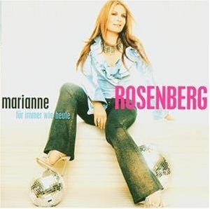 Marianne Rosenberg - FOr Immer Wie Heute - Zortam Music
