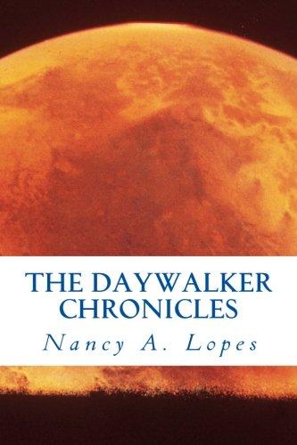 The Daywalker Chronicles