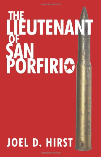 The Lieutenant of San Porfirio