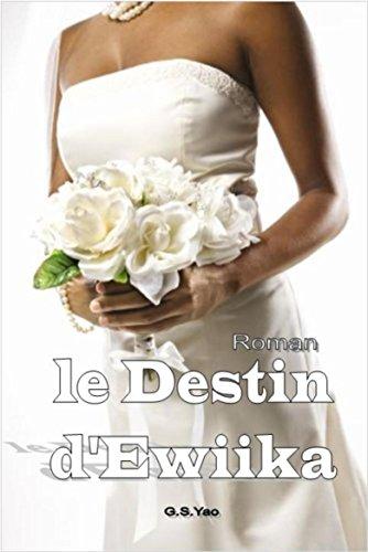 Couverture du livre le Destin d'Ewiika
