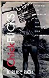 img - for [(Chick Flicks: Theories and Memories of the Feminist Film Movement )] [Author: B. Ruby Rich] [Dec-1998] book / textbook / text book