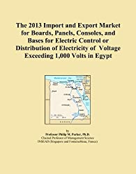 The 2013 Import and Export Market for Boards, Panels, Consoles, and Bases for Electric Control or Distribution of Electricity of Voltage Exceeding 1,000 Volts in Egypt