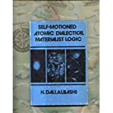 Self-motioned atomic dialectical materialist logic