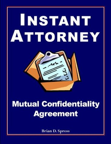 Instant Attorney s Mutual Confidentiality AgreementB0000A2WDT
