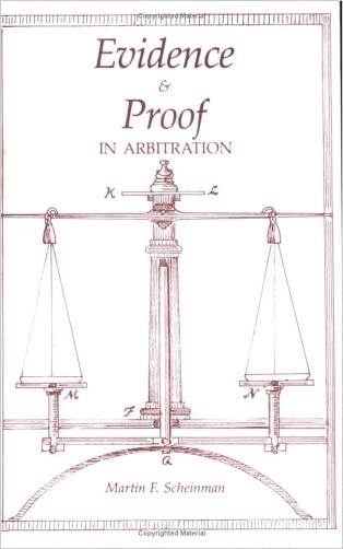 Evidence and Proof in Arbitration (Ilr Paperback)