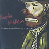 Malcolm Middleton 5:14 Fluoxytine Seagull Alcohol John Nicotine