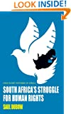 South Africa's Struggle for Human Rights (Ohio Short Histories of Africa)