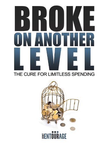 Broke On Another Level - The Cure For Limitless Spending PDF