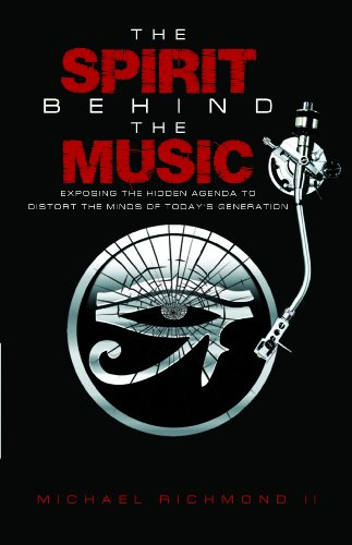 The Spirit Behind the Music: (Exposing the hidden agenda to distort the minds of today's generation) PDF