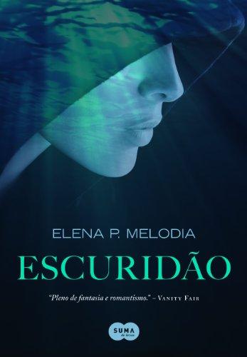 Escuridão – Elena P. Melodia