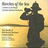 Band of H.M. Royal Marines Commandos Marches of the Sea