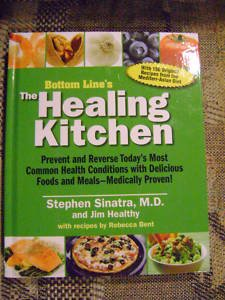 Healing Kitchen, MD Stephen Sinatra, Jim Punkre, Rebecca Bent
