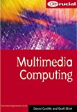 img - for Multimedia Computing (Computing Study Texts) book / textbook / text book
