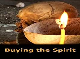 Buying the Spirit
