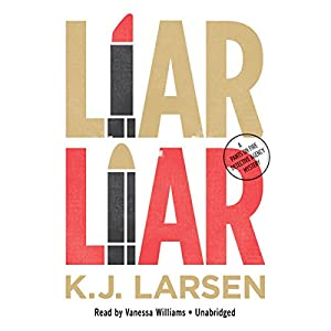 Liar, Liar Audiobook