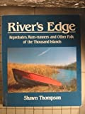 img - for River's Edge : Reprobates, Rum-Runners and Other Folk of the Thousand Islands book / textbook / text book
