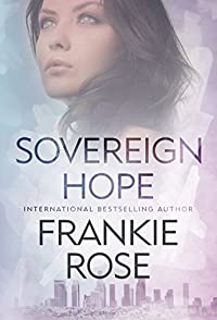 (FREE on 2/11) Sovereign Hope by Frankie Rose - http://eBooksHabit.com