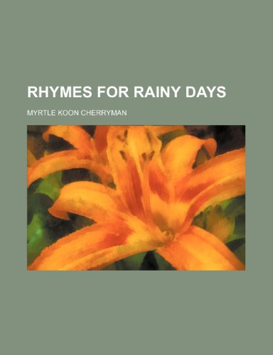Rhymes for Rainy Days
