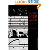 Soviet Film Music (Contemporary Music Studies)