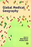 Global Medical Geography: Essays in Honour of Prof. Yola Verhasselt
