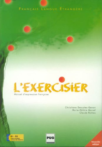 L'Exercisier: Manuel d'expression Francaise, 2nd edition
