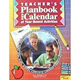 img - for Teacher's Planbook and Calendar of Year-Round Activities (Troll Teacher Ideas Series) book / textbook / text book