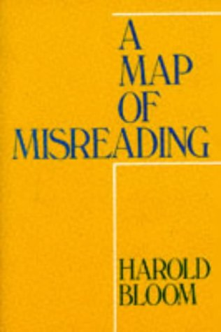 A Map of Misreading (Galaxy Books), Harold Bloom