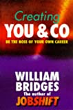 Creating You and Co.: Be the Boss of Your Own Career (1857881540) by WILLIAM BRIDGES