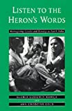 Listen to the Heron's Words: Reimagining  Gender and Kinship in North India (0520083717) by Gloria Goodwin Raheja