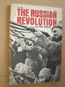 The Russian Revolution, Ira Peck