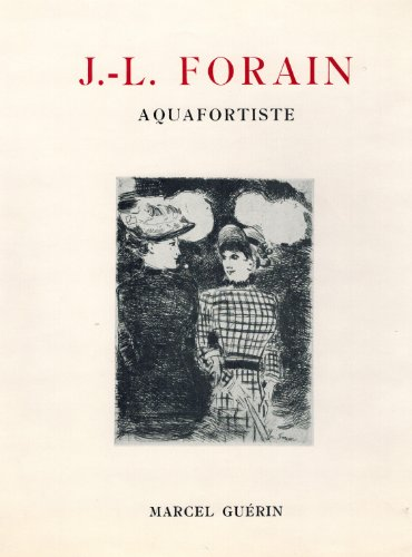 j-l-forain-aquafortiste-catalogue-raisonne-de-leuvre-grave-de-lartiste