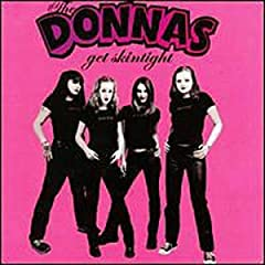 Get Skintight: Donnas