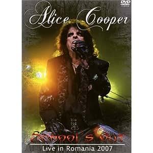 Alice Cooper - School's Out: Live In Romania 2007