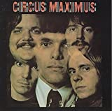 Circus Maximus by Circus Maximus Original recording reissued edition (1991) Audio CD