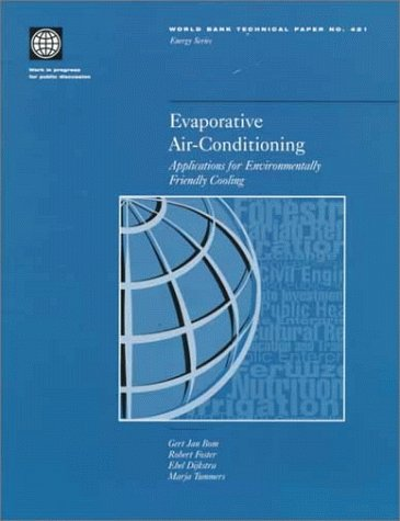Evaporative Air-Conditioning: Applications for Environmentally Friendly Cooling (World Bank Technical Papers)