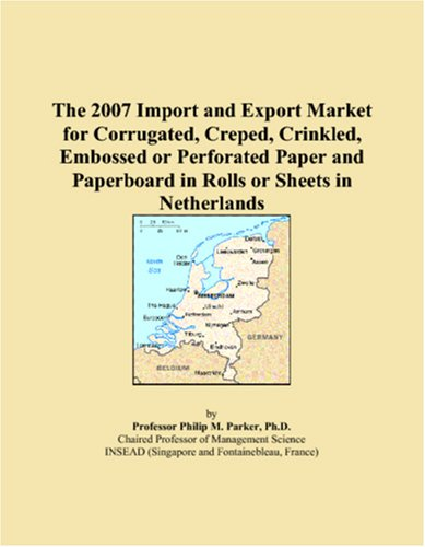 The 2007 Import and Export Market for Corrugated, Creped, Crinkled, Embossed or Perforated Paper and Paperboard in Rolls or Sheets in Netherlands PDF