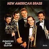 New American Brass ~ American Brass Quintet