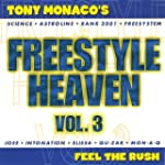 FREESTYLE HEAVEN Vol.3 Feel The Rush...