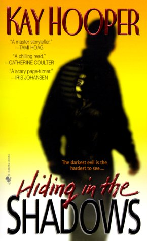 Hiding in the Shadows (Shadows Trilogy (Paperback)), HOOPER, KAY
