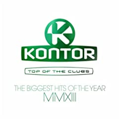 Kontor Top Of The Clubs - The Biggest Hits Of The Year Mmxiii