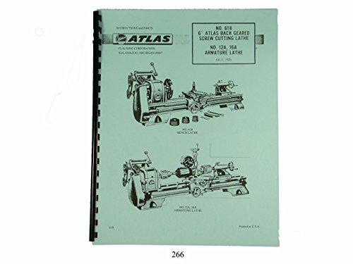Atlas Lathe 618 & No. 12A, 16A Armature Lathe Instruction & Parts Manual