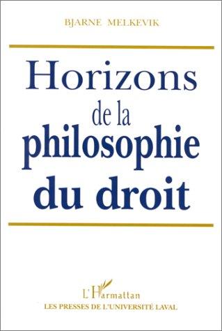 HORIZONS DE LA PHILOSOPHIE DU DROIT